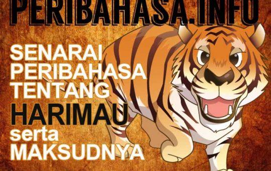 Himpunan Peribahasa Harimau