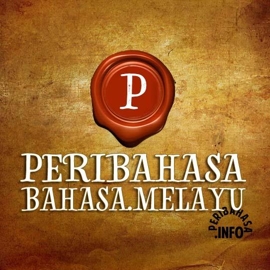 Peribahasa Bahasa Melayu Yang Mencuit Jiwa